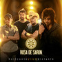 Rosa de Saron – Horizonte Vivo Distante