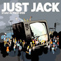 Just Jack &ndash; Starz In Their Eyes