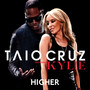 TAIO CRUZ Higher