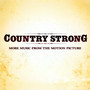 Garrett Hedlund – Country Strong (More Music from the Motion Picture)