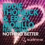 eddie thoneick – Nothing Better