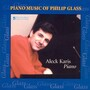 Philip Glass – Piano Music of Philip Glass (feat. piano: Aleck Karis)