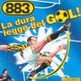 883 – La dura legge del gol! Special