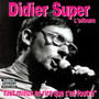 Didier Super – Didier Super