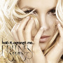 Britney Spears &ndash; Hold It Against Me
