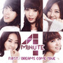 4minute FIRST/DREAMS COME TRUE