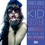 Kid Sister – Kiss Kiss Kiss (mixed by Nick Catchdubs)