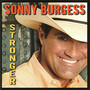 Sonny Burgess – Stronger
