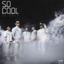 So Cool – SO COLD