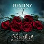 Versailles Philharmonic Quintet – DESTINY -THE LOVERS-