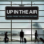 Elliott Smith – Up In The Air (Music From The Motion Picture)