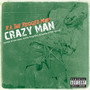 R.A. the Rugged Man – Crazy Man (The Best, The Forgotten & The Worst)