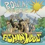 Bowling for Soup – Fishing For Woos