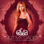 eva – Not my daddy