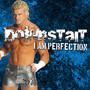 Downstait – I Am Perfection - Single