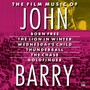 John BARRY – The Film Music of John Barry