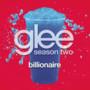 Glee Cast Billionaire (Glee Cast Version