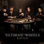 KAT-TUN – ULTIMATE WHEELS