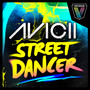 Avicii &ndash; Street Dancer
