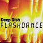 deep dish Flashdance