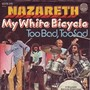 Nazareth – My White Bicycle