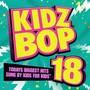 Kidz Bop Kids – Kidz Bop, Vol. 18