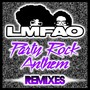 LMFAO &ndash; Party Rock Anthem