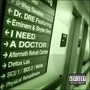 Dr. Dre – I Need A Doctor