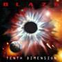 Blaze – Tenth Dimension