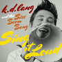 k.d. lang – Sing it Loud