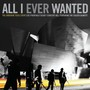 The Airborne Toxic Event – All I Ever Wanted