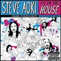 Steve Aoki &ndash; I'm In The House
