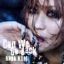 倖田來未 – Can we go back