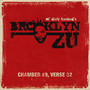 BRoOKlyn Zu – Chamber #9, Verse 32