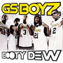 Gs Boyz – Booty Dew