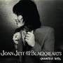 Joan Jett and The Blackhearts – Joan Jett and The Blackhearts: Greatest Hits