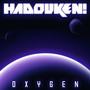 Hadouken! Oxygen