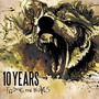 10 Years – Feeding The Wolves (Deluxe Edition)