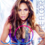 Jennifer Lopez – On The Floor