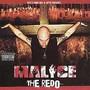 malice – The Redo