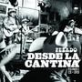 Pesado – Desde La Cantina Vol. 1