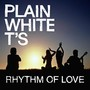 Plain White T's &ndash; Rhythm of Love