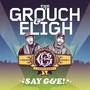 The Grouch & Eligh – Say G&E!