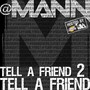Mann – Tell A Friend