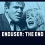 Enduser – The End