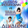 Quentin Mosimann – All Alone