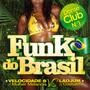 Mulher Melancia – Funk Do Brasil