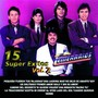 Los Temerarios – 15 Super Exitos Vol. 2