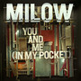 Milow – You And Me (In My Pocket)