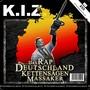kiz – Das Rap-Deutschland-Kettensägen-Massaker